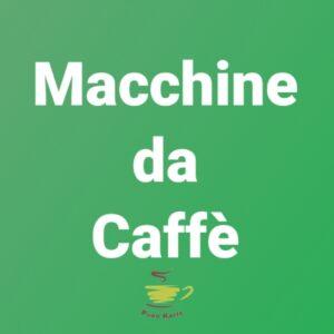 MACCHINA CAFFE'